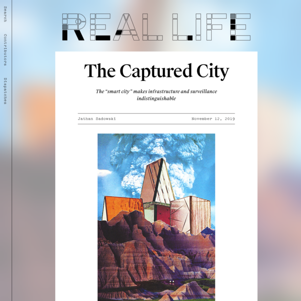 The Captured City — Real Life