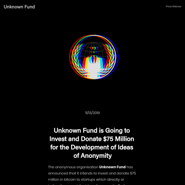 Unknown Fund is Going to Invest and Donate $100 Million for the Development of Ideas of Anonymity - Unknown Fund