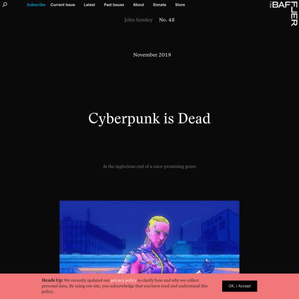 Cyberpunk is Dead | John Semley