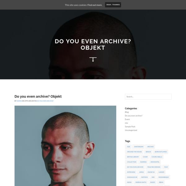 Do you even archive? Objekt - RE:VIVE