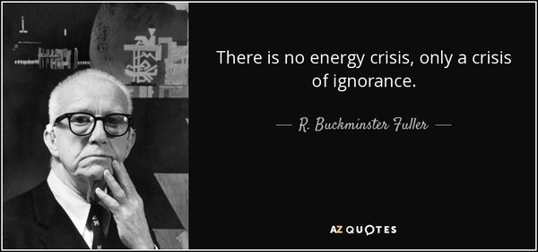 quote-there-is-no-energy-crisis-only-a-crisis-of-ignorance-r-buckminster-fuller-59-49-90.jpg