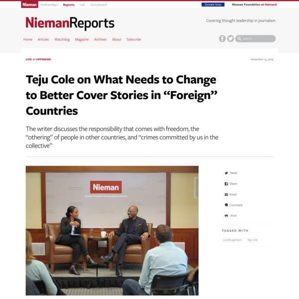 "Teju Cole on What Needs to Change to Better Cover Stories in ""Foreign"" Countries - Nieman Reports"