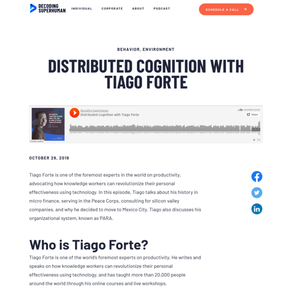 Distributed Cognition with Tiago Forte | Decoding Superhuman