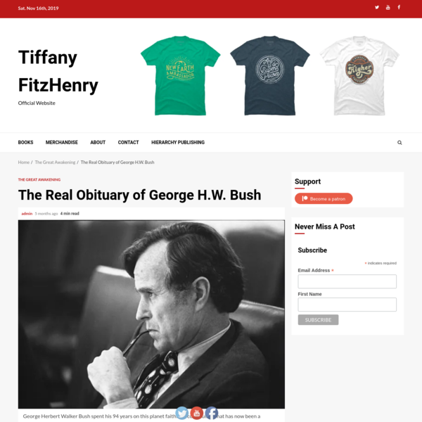 The Real Obituary of George H.W. Bush - Tiffany FitzHenry