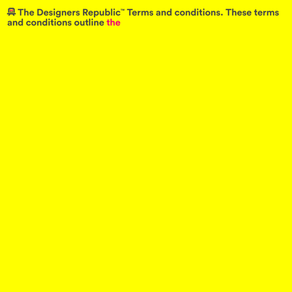 Terms and conditions - The Designers Republic™