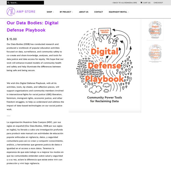 Our Data Bodies: Digital Defense Playbook