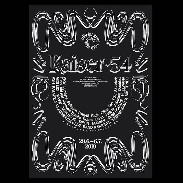 Poster for Kaiser 54 / the official pop-up nightclub at 54. International film festival Karlovy Vary produced by Bigg Boss. ...