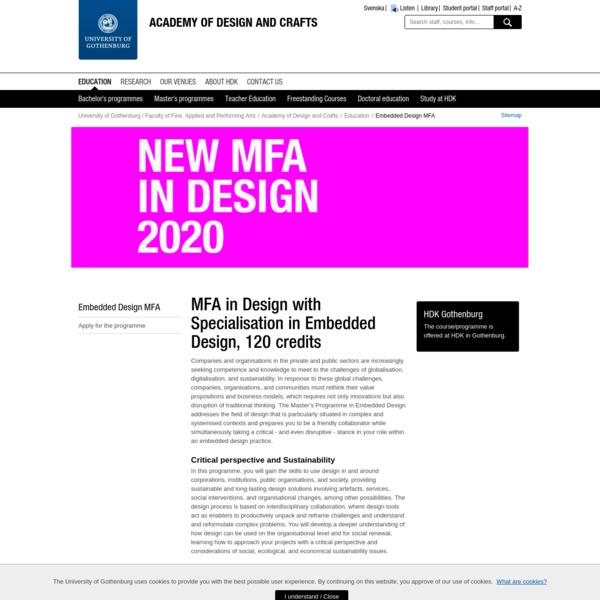 Embedded Design MFA - Academy of Design and Crafts, University of Gothenburg, Sweden