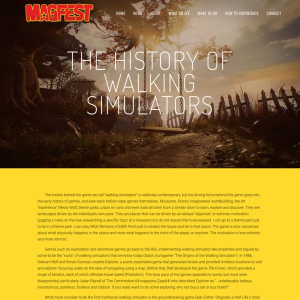 The History of Walking Simulators - Super Magfest