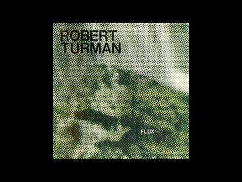 Robert Turman ‎- Flux (1981) FULL ALBUM