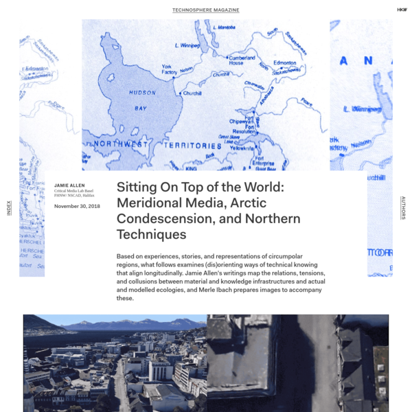 Sitting On Top of the World: Meridional Media, Arctic Condescension, and Northern Techniques