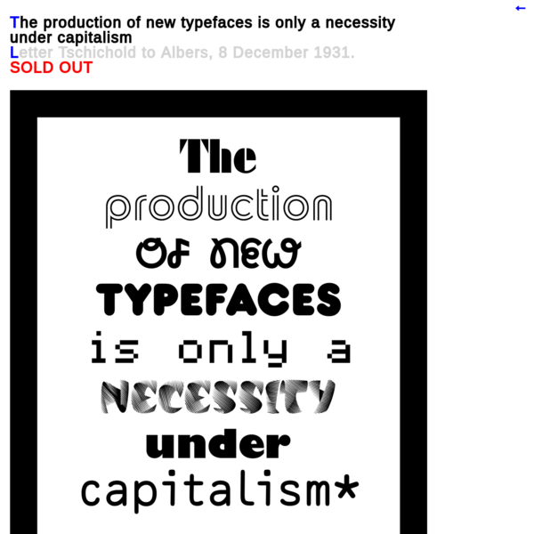 The production of new typefaces is only a necessity under capitalism