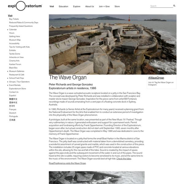 The Wave Organ | Exploratorium