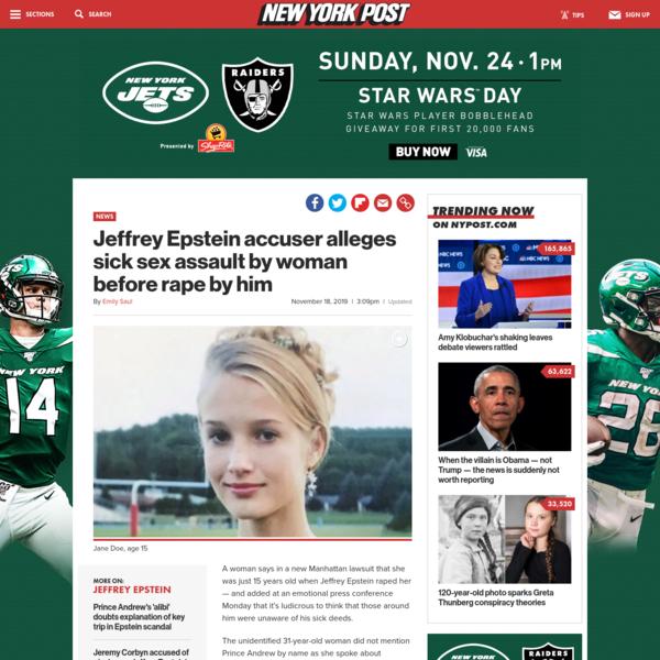 Jeffrey Epstein accuser alleges sick sex assault by woman before rape by him