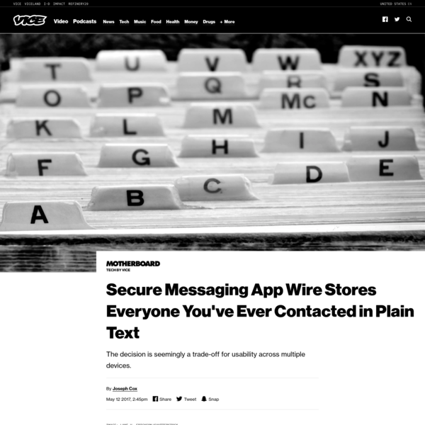 Secure Messaging App Wire Stores Everyone You've Ever Contacted in Plain Text - VICE