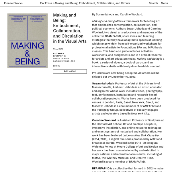 Making and Being: Embodiment, Collaboration, and Circulation in the Visual Arts | Pioneer Works