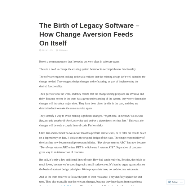 The Birth of Legacy Software - How Change Aversion Feeds On Itself