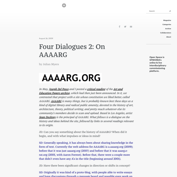 Four Dialogues 2: On AAAARG : Open Space