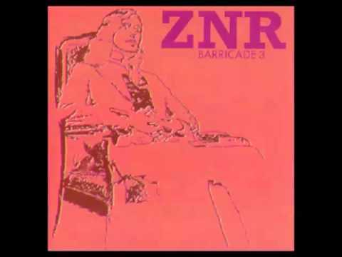 ZNR - Senete - Barricade 3