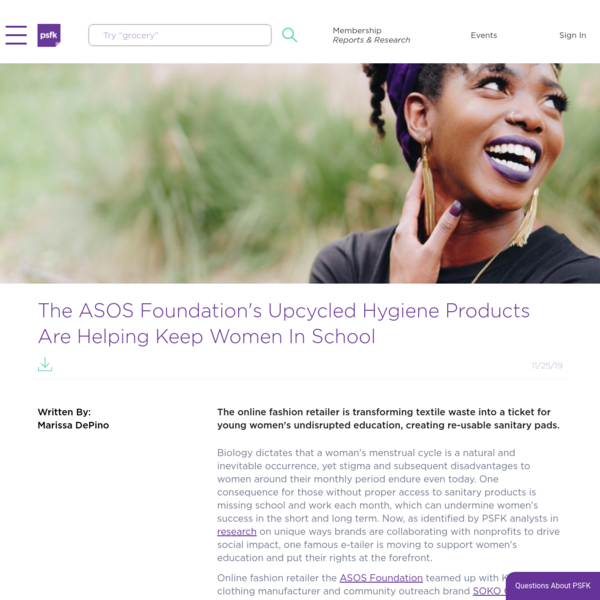 The ASOS Foundation's Upcycled Hygiene Products Are Helping Keep Women In School