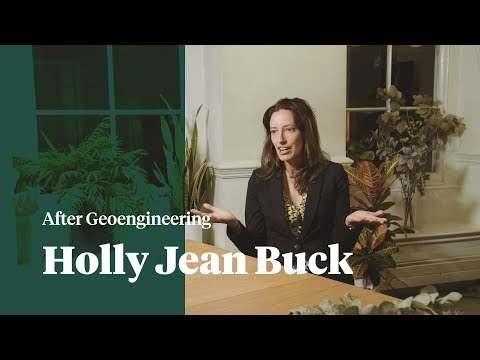 After Geoengineering: Holly Jean Buck in conversation with Verso Books