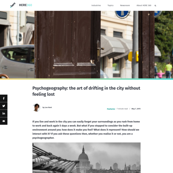 Psychogeography: the art of drifting in the city without feeling lost