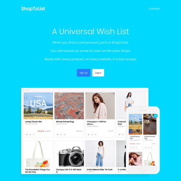 ShopToList, universal wishlist and price drop notifier.