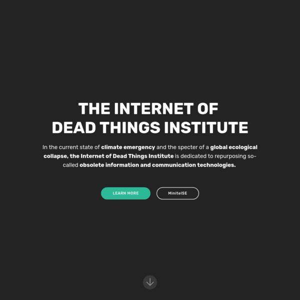 IoDT The Internet of Dead Things Institute
