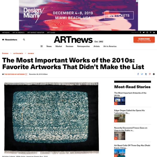 The ARTnews Editors' Favorite Artworks of the 2010s – ARTnews.com