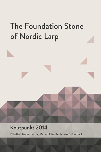 2014_The_Foundation_Stone_of_Nordic_Larp.pdf