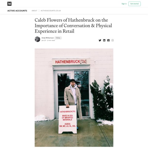 Caleb Flowers of Hathenbruck on the Importance of Conversation & Physical Experience in Retail