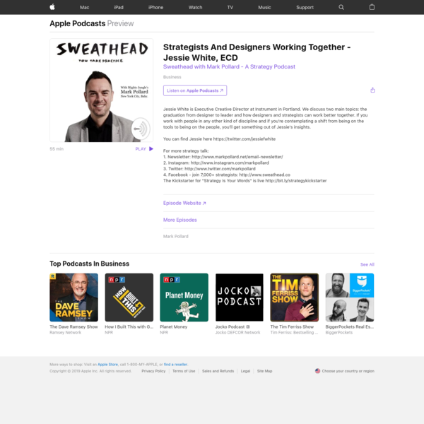 Sweathead with Mark Pollard - A Strategy Podcast: Strategists And Designers Working Together - Jessie White, ECD on Apple P...