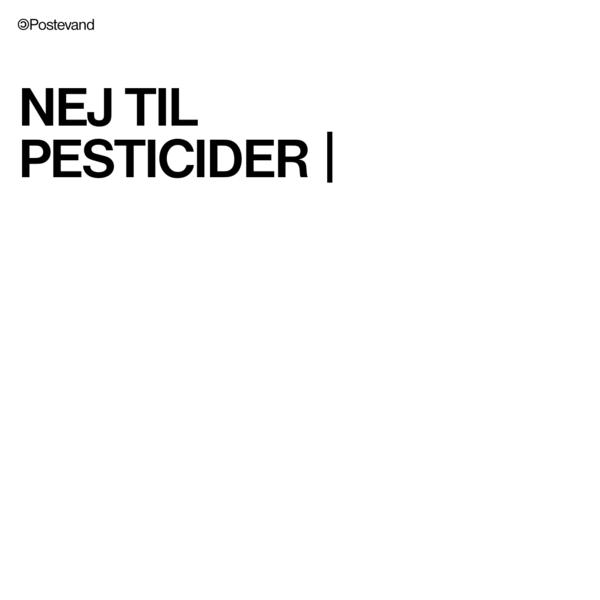 Nej til pesticider i grundvandet.