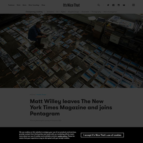 Matt Willey leaves The New York Times Magazine and joins Pentagram | It's Nice That