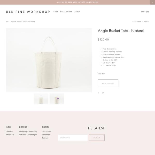 Angle Bucket Tote - Natural - BLK PINE WORKSHOP