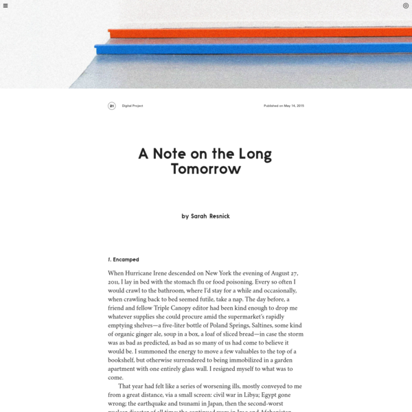 Triple Canopy - A Note on the Long Tomorrow by Sarah Resnick