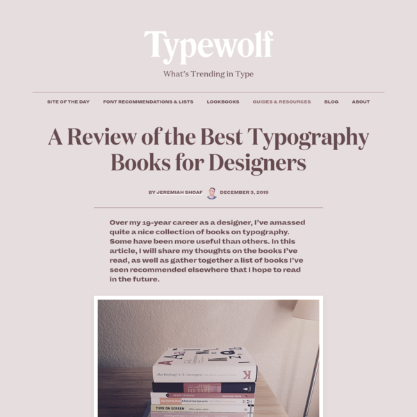 A Review of the Best Typography Books for Designers · Typewolf