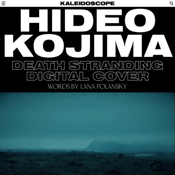KALEIDOSCOPE - Hideo Kojima