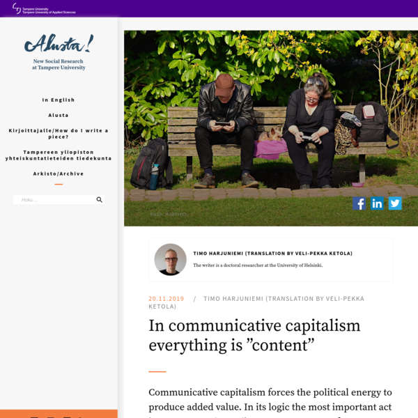 """In communicative capitalism everything is """"content"""" 