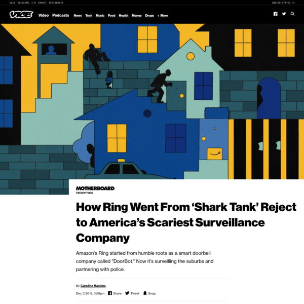 How Ring Went From 'Shark Tank' Reject to America's Scariest Surveillance Company