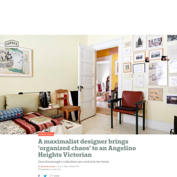 Designer Gere Kavanaugh brings 'organized chaos' to her LA home - Curbed LA