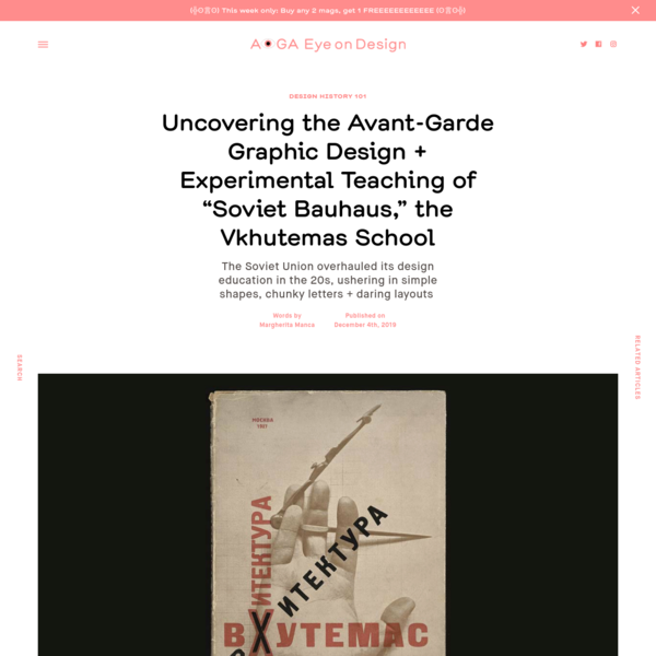 "Uncovering the Avant-Garde Graphic Design + Experimental Teaching of ""Soviet Bauhaus,"" the Vkhutemas School 