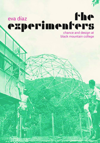 eva-d-az-the-experimenters_-chance-and-design-at-black-mountain-college-university-of-chicago-press-2014-.pdf