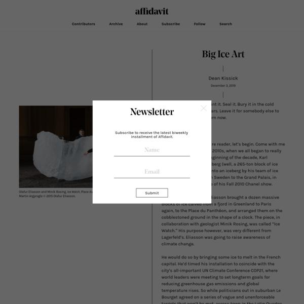 Big Ice Art | Affidavit | Dean Kissick