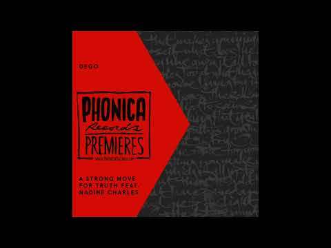 Phonica Premiere: Dego - A Strong Move For Truth [2000 BLACK]