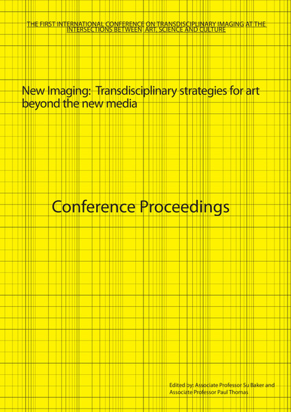 New Imaging: Transdisciplinary strategies for art beyond the new media (2010)