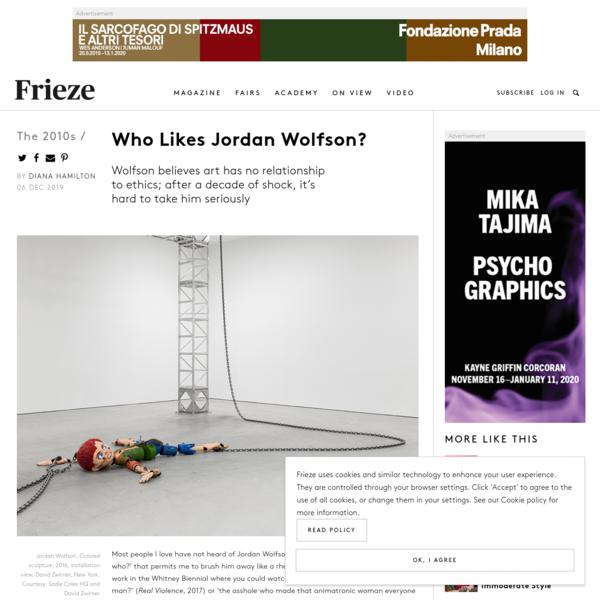 Who Likes Jordan Wolfson? | Frieze