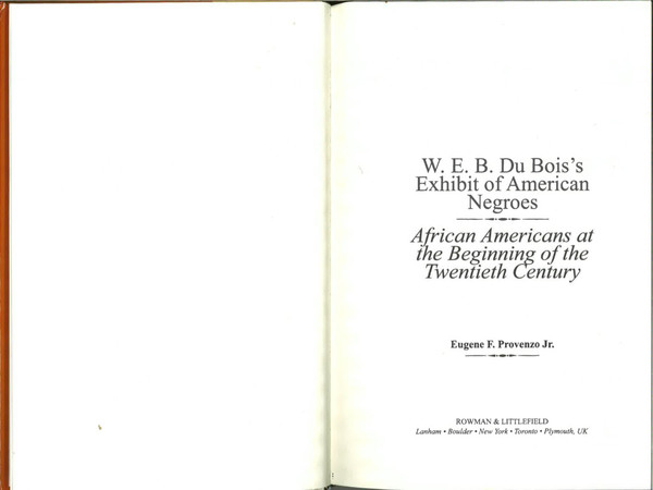 provenzo-eugene_w.e.b.-du-bois_s-exhibit-of-american-negroes_preface-chapters-1-4-13.pdf