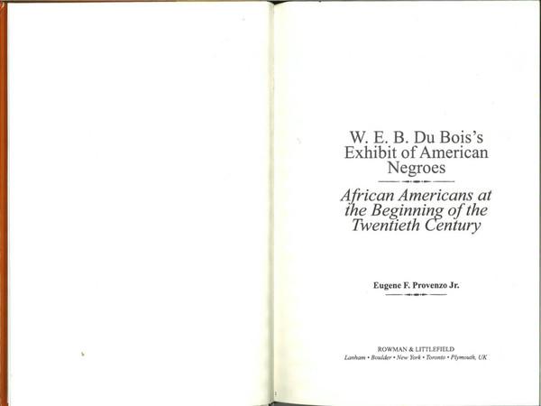 provenzo-eugene_w.e.b.-du-bois_s-exhibit-of-american-negroes_preface-chapters-1-4-13.pdf