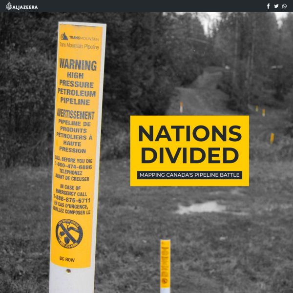 Nations Divided: Mapping Canada's pipeline battle